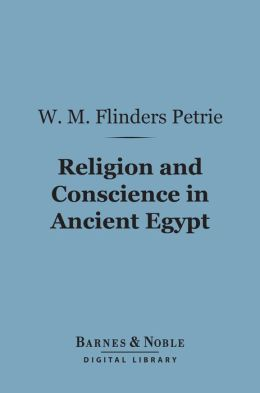 Religion and Conscience in Ancient Egypt (Barnes & Noble Digital Library)