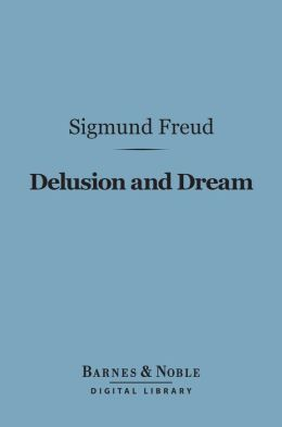 Delusion and Dream (Barnes & Noble Digital Library)