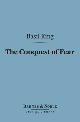 The Conquest of Fear (Barnes & Noble Digital Library)