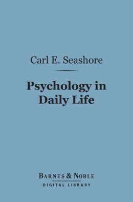 Psychology in Daily Life (Barnes & Noble Digital Library)