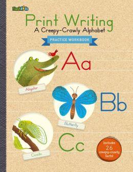 Print Writing: A Creepy-Crawly Alphabet