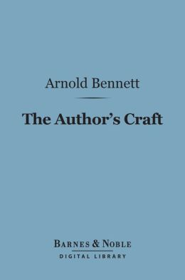 The Author's Craft (Barnes & Noble Digital Library)