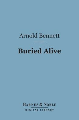 Buried Alive (Barnes & Noble Digital Library)