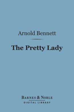 The Pretty Lady (Barnes & Noble Digital Library)
