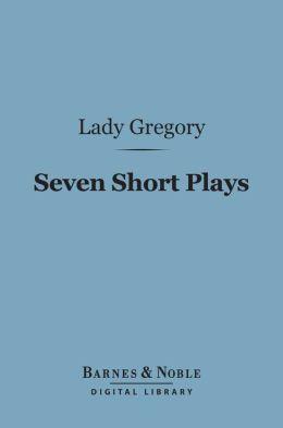 Seven Short Plays (Barnes & Noble Digital Library)