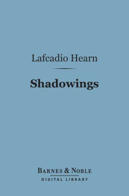 Shadowings (Barnes & Noble Digital Library)