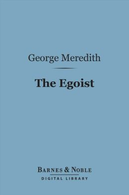 The Egoist (Barnes & Noble Digital Library)