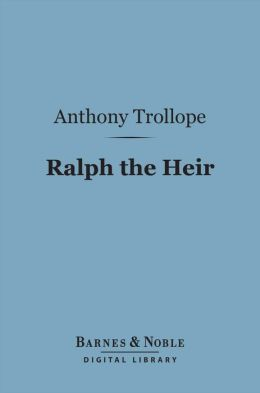 Ralph the Heir (Barnes & Noble Digital Library)