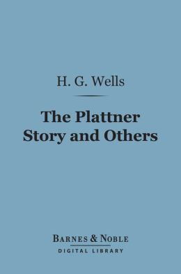 The Plattner Story and Others (Barnes & Noble Digital Library)