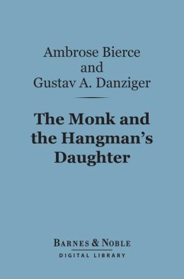 The Monk and the Hangman's Daughter (Barnes & Noble Digital Library)