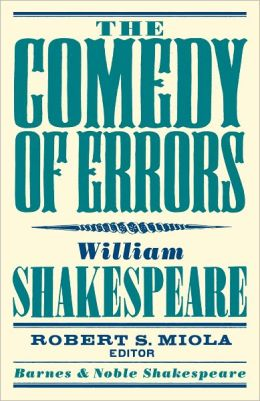 The Comedy of Errors (Barnes & Noble Shakespeare) (PagePerfect NOOK Book)