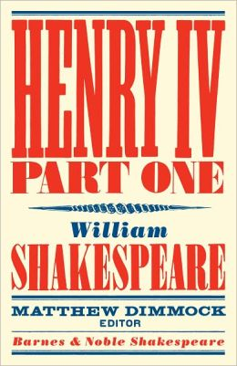 Henry IV Part One (Barnes & Noble Shakespeare) (PagePerfect NOOK Book)