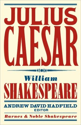Julius Caesar (Barnes & Noble Shakespeare) (PagePerfect NOOK Book)
