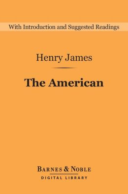 The American (Barnes & Noble Digital Library)