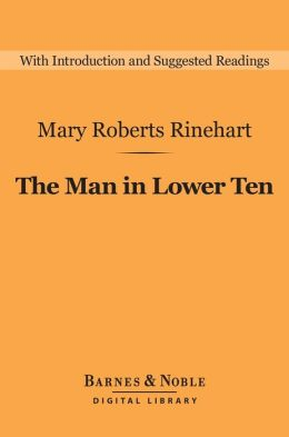The Man in Lower Ten (Barnes & Noble Digital Library)