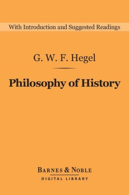 Philosophy of History (Barnes & Noble Digital Library)