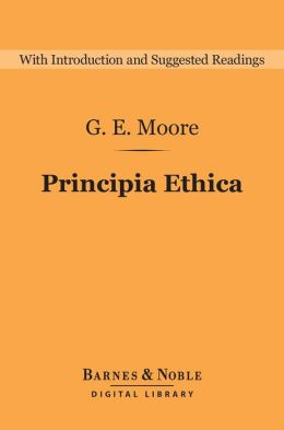 Principia Ethica (Barnes & Noble Digital Library)