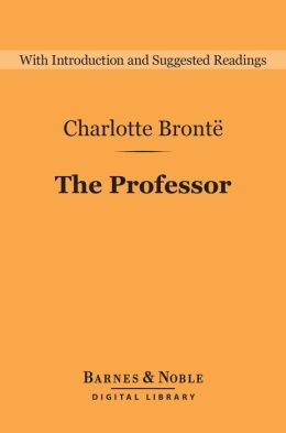 The Professor (Barnes & Noble Digital Library)