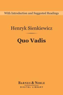 Quo Vadis (Barnes & Noble Digital Library)