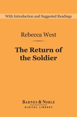 The Return of the Soldier (Barnes & Noble Digital Library)