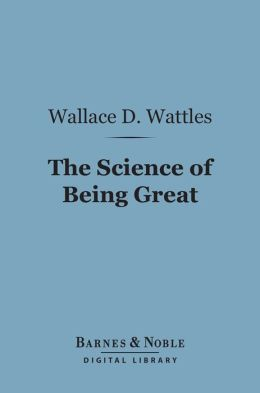 The Science of Being Great (Barnes & Noble Digital Library)