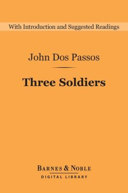 Three Soldiers (Barnes & Noble Digital Library)