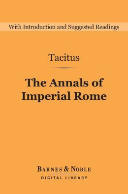 The Annals of Imperial Rome (Barnes & Noble Digital Library)
