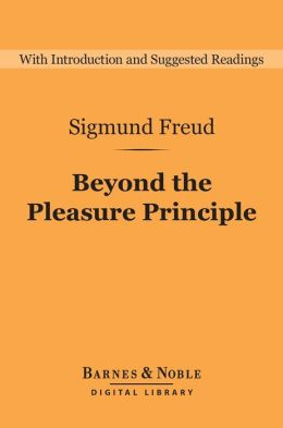 Beyond the Pleasure Principle (Barnes & Noble Digital Library)