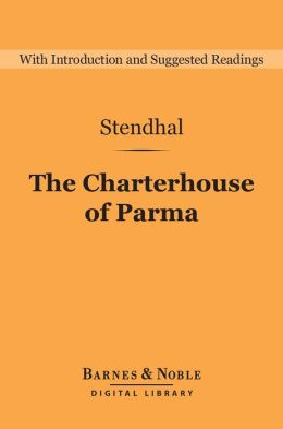 The Charterhouse of Parma (Barnes & Noble Digital Library)