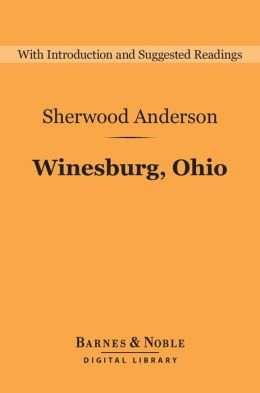 Winesburg, Ohio (Barnes & Noble Digital Library)