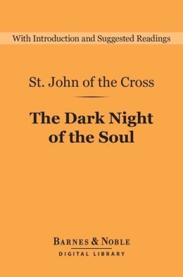 The Dark Night of the Soul (Barnes & Noble Digital Library)