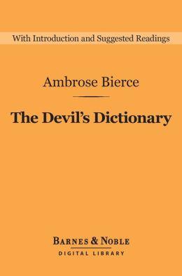 Devil's Dictionary (Barnes & Noble Digital Library)
