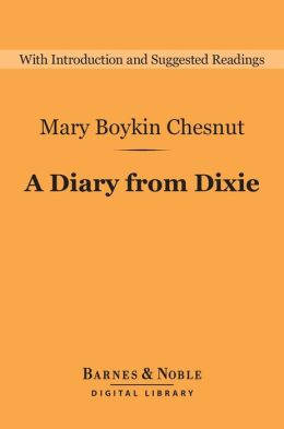 Diary from Dixie (Barnes & Noble Digital Library)