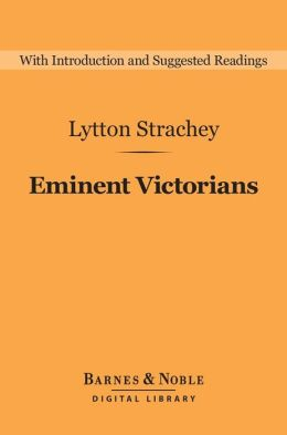 Eminent Victorians (Barnes & Noble Digital Library)