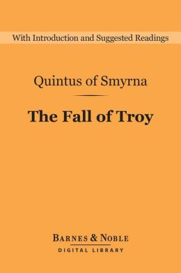 The Fall of Troy (Barnes & Noble Digital Library)