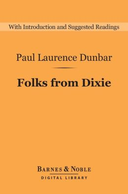 Folks From Dixie (Barnes & Noble Digital Library)