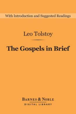The Gospels in Brief (Barnes & Noble Digital Library)