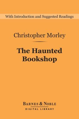 The Haunted Bookshop (Barnes & Noble Digital Library)
