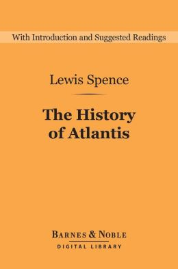 The History of Atlantis (Barnes & Noble Digital Library)