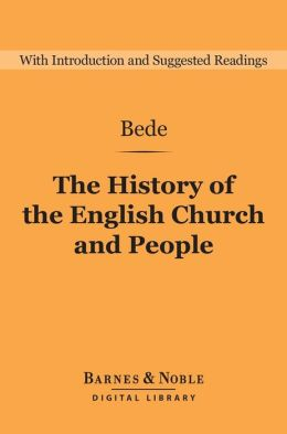 The History of the English Church and People (Barnes & Noble Digital Library)