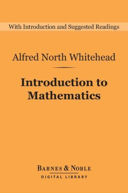 Introduction to Mathematics (Barnes & Noble Digital Library)