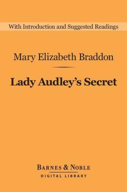 Lady Audley's Secret (Barnes & Noble Digital Library)