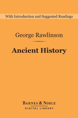 Ancient History (Barnes & Noble Digital Library)