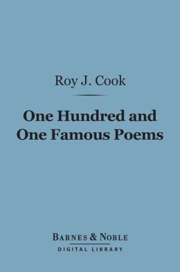 One Hundred and One Famous Poems (Barnes & Noble Digital Library)