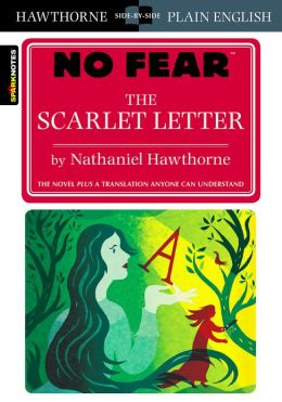 The Scarlet Letter (No Fear Shakespeare)
