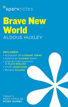 Brave New World (SparkNotes Literature Guide Series)