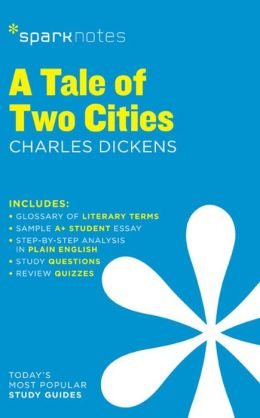 A Tale of Two Cities (SparkNotes Literature Guide Series)