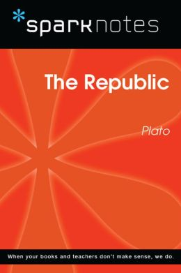 The Republic (SparkNotes Philosophy Guide)