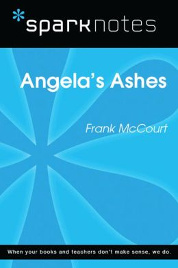 Angela's Ashes (SparkNotes Literature Guide)