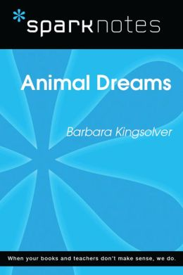 Animal Dreams (SparkNotes Literature Guide)